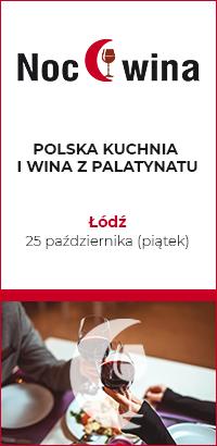 Polska Kuchnia I Wina Z Palatynatu Noc Wina W łodzi Dom Wina